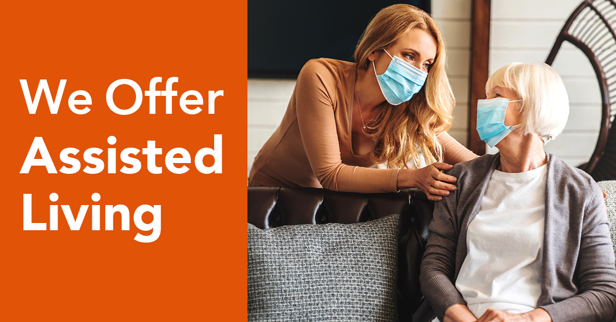 We offer assisted living banner along with a young female wearing mask leaning towards a female senior in mask and both are smiling towards each other